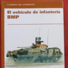 Militaria: EL VEHÍCULO DE INFANTERÍA BMP. Lote 194980698