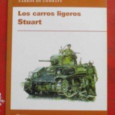 Militaria: LOS CARROS LIGEROS STUART. Lote 194980865