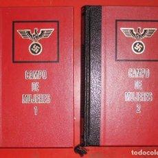 Militaria: CAMPO DE MUJERES 2 LIBROS. Lote 195065335