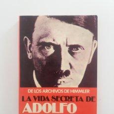Militaria: LA VIDA SECRETA DE ADOLFO HITLER DAVID LEWIS. Lote 195099947