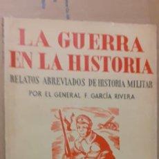 Militaria: LA GUERRA EN LA HISTORIA. EL FRENTE ORIENTAL 1914.1915. ED JUVENTUD. Lote 195102313