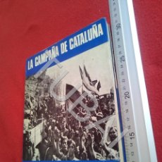 Militaria: TUBAL GUERRA CIVIL LA CAMPAÑA DE CATALUÑA MARTINEZ BANDE 600 GRS U24. Lote 195106172