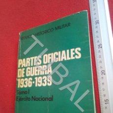 Militaria: TUBAL GUERRA CIVIL PARTES OFICIALES DE GUERRA 1936 1939 EJERCITO NACIONAL JOSE Mª GARATE 600 GRS U24. Lote 195106815