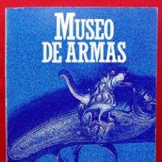Militaria: MUSEO DE ARMAS. EIBAR. AÑO: 1984. BUEN ESTADO. RAMIRO LARRAÑAGA. . Lote 195119363