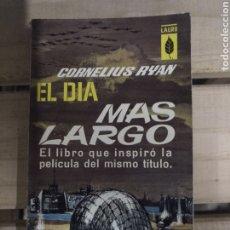 Militaria: EL DIA MAS LARGO DE CORNELIUS RYAN. Lote 195141657