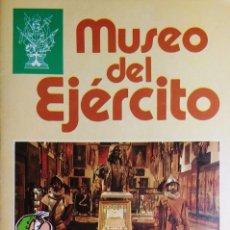 Militaria: MUSEO DEL EJÉRCITO : [FOLLETO] / [JUANA AURORA MAYORAL ; B. BOTIA]. MADRID : EUROPA EDICIONES, 1986.. Lote 195163926