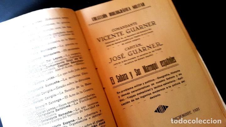 Militaria: EL SAHARA Y SUR MARROQUI ESPAÑOLES - 1ª Edición 1931 - VICENTE Y JOSÉ GUARNER - Foto 3 - 195176813