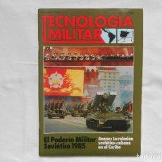 Militaria: REVISTA TECNOLOGÍA MILITAR - ESPECIAL 1985 - EL PODERÍO MILITAR SOVIÉTICO - COMO NUEVA. Lote 195179801