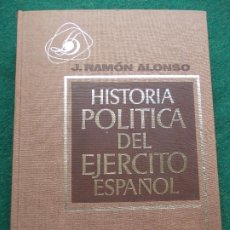 Militaria: HISTORIA POLITICA DEL EJERCITO ESPAÑOL. Lote 195224328