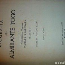 Militaria: BIOGRAFIA DEL ALMIRANTE TOGO.1942.N.OGASAWARA- 1ª EDIC. 1000 EJ. NUMERADA. 456PP ILUST. **532. Lote 195289221