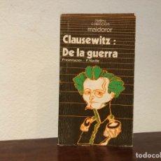 Militaria: DE LA GUERRA. KARL VON CLAUSEWITZ. EDITORIAL MATEU. . Lote 195314240
