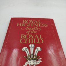 Militaria: ROYAL HIGHNESS ANCESTRY OF THE ROYAL CHILD. Lote 195320005