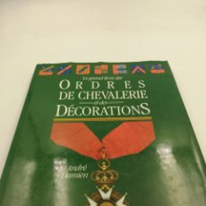 Militaria: ORDRES DE CHEVAL ERIE ET DES DECORATIONS. Lote 195320277