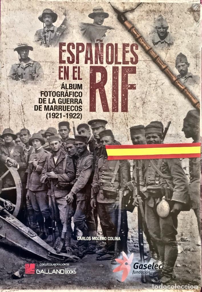 ESPAÑOLES EN EL RIF. ALBUM FOTOGRÁFICO DE LA GUERRA DE MARRUECOS (1921-1922). TAPA DURA SIN ABRIR. (Militar - Libros y Literatura Militar)