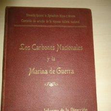 Militaria: LOS CARBONES NACIONALES Y LA MARINA DE GUERRA. LUIS DE ADARO. 1911. AUTÓGRAFO. Lote 195331746