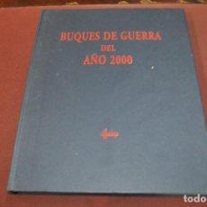 Militaria: BUQUES DE GUERRA DEL AÑO 2000 - CAMIL BUSQUETS - MI1. Lote 195371033