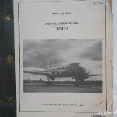 Militaria: MANUAL DE VUELO DE AVION DEL EJERCITO DEL AIRE TIPO T-7. Lote 195371792