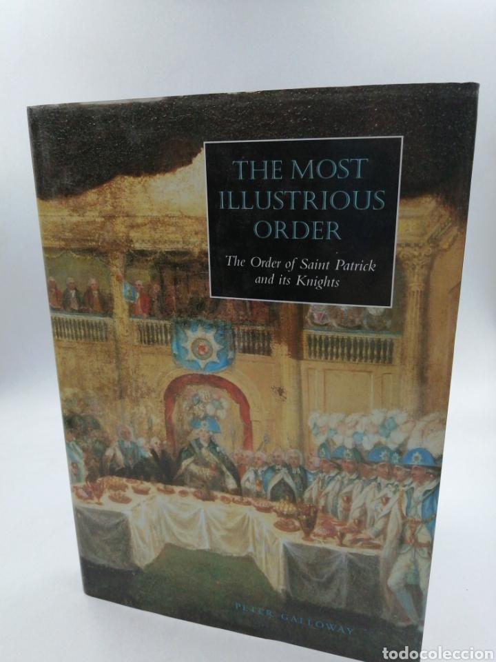 THE MOST ILLUSTRIOUS ORDER (Militar - Libros y Literatura Militar)
