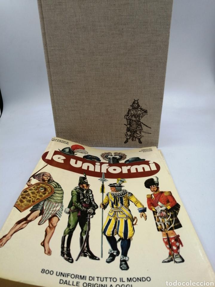 LE UNIFORMI. 800 UNIFORMI DI TUTTI EL MONDO (Militar - Libros y Literatura Militar)