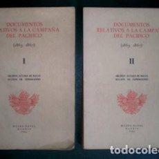 Militaria: DOCUMENTOS RELATIVOS A LA CAMPAÑA DEL PACIFICO (1863-1867) I Y II. ARCHIVO ALVARO DE BAZÁN . Lote 195393973
