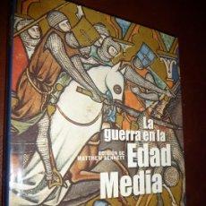 Militaria: LA GUERRA EN LA EDAD MEDIA - BENNETT, MATTHEW 2010. 272 PP. CARTON SOBREC. 28X22, **539. Lote 195423860
