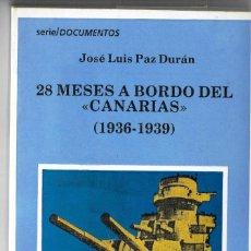 Militaria: 28 MESEA A BORDO DEL CRUCERO CANARIAS 1936 .1939 EDICIONES DO CASTRO. Lote 195441328