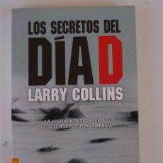 Militaria: LIBRO 2ª GUERRA MUNDIAL : LOS SECRETOS DE DIA D . LARRY COLLINS. Lote 195454651