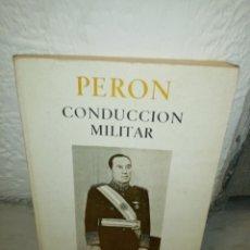 Militaria: PERON CONDUCCION MILITAR 1974. Lote 195478913
