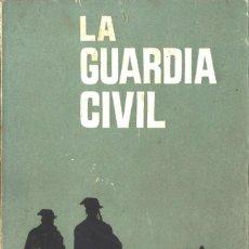 Militaria: LA GUARDIA CIVIL. 1963. Lote 195481433