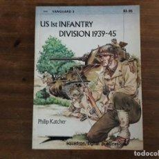 Militaria: US 1ST INFANTRY DIVISION 1939-45 SQUADRON/SIGNAL PUBLICATIONS PHILIP KATCHER. Lote 195490991