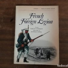 Militaria: FRENCH FOREIGN LEGION OSPREY MEN-AT-ARMAS SERIES . Lote 195492116