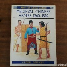 Militaria: MEDIEVAL CHINESE ARMIES 1260-1520 OSPREY MEN-AT-ARMAS SERIES 251. Lote 195492338