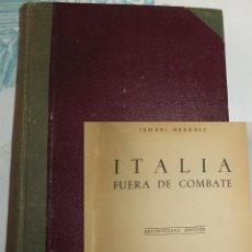 Militaria: ITALIA FUERA DE COMBATE ISMAEL HERRAIZ ED. ATLAS 1944 PASTA DURA 330 PAGINAS. Lote 195512127
