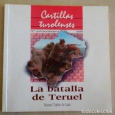 Militaria: LA BATALLA DE TERUEL. Lote 195524013