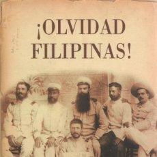 Militaria: ¡OLVIDAD FILIPINAS! J. MOYA-ANGELER. Lote 226413926