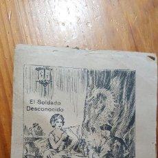 Militaria: FASCICULO DE EL SOLDADO DESCONOCIDO, DE ANTONIO FOSSATI. 16 PAGINAS.. Lote 195985082