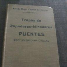 Militaria: TROPAS DE ZAPADORES- MINADORES . PUENTES .REGLAMENTO OFICIAL. 1925. Lote 196111098