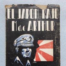 Militaria: EL JAPÓN BAJO MACARTHUR. JOHN LACERDA.. Lote 196196155