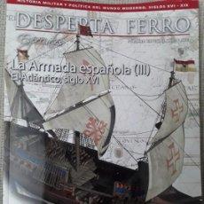 Militaria: DESPERTA FERRO ESPECIAL XII LA ARMADA ESPAÑOLA (III) EL ATLANTICO, SIGLO XVI. Lote 225853981