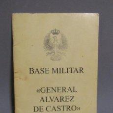 Militaria: SAN CLIMENT SESCEBES BASE MILITAR GENERAL ALVAREZ DE CASTRO, LIBRO INFORMATIVO DE BIENVENIDA 1996. Lote 196669123