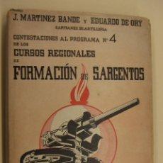 Militaria: CURSOS REGIONALES DE FORMACION DE SARGENTOS 1943 FIRMADO POR UNO DE LOS AUTORES. Lote 196727910