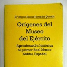 Militaria: ORÍGENES DEL MUSEO DEL EJÉRCITO 1996. Lote 196728933