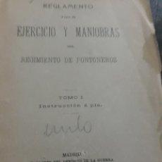 Militaria: REGLAMENTO PARA EL EJERCICIO Y MANIOBRAS DEL REGIMIENTO DE PONTONEROS . 1906 .. Lote 196888598