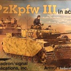 Militaria: LIBRETO DE SQUADRON SIGNAL SOBRE EL TANQUE PANZER III. Lote 196939467