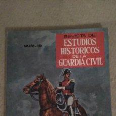 Militaria: REVISTA DE ESTUDIOS HISTORICOS DE LA GUARDIA CIVIL Nº 19. Lote 197256145
