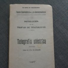 Militaria: TELEGRAFIA ELECTRICA. INSTRUCCION DE LAS TROPAS DE TELÉGRAFOS. MADRID 1908.. Lote 197419762