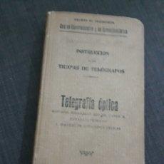 Militaria: INSTRUCCION DE LAS TROPAS DE TELÉGRAFOS. TELEGRAFIA ÓPTICA. MADRID 1907.. Lote 197421356