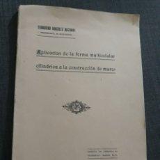 Militaria: APLICACIÓN DE LA FORMA MULTICELULAR CILÍNDRICA A LA CONSTRUCCIÓN DE MUROS. GONZALEZ ANTONININI. Lote 197558976