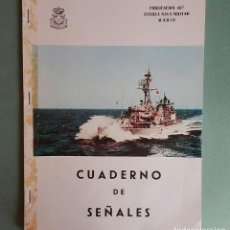 Militaria: CUADERNO LIBRO DE SEÑALES ESCUELA NAVAL MILITAR MARÍN PUBLICACIÓN 437. Lote 197633876