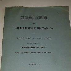 Militaria: CONFERENCIAS MILITARES A JEFES CUERPO ARMA CABALLERIA ANTONIO LOPEZ DE LETONA 1881 MADRID INTONSO MI. Lote 197760281